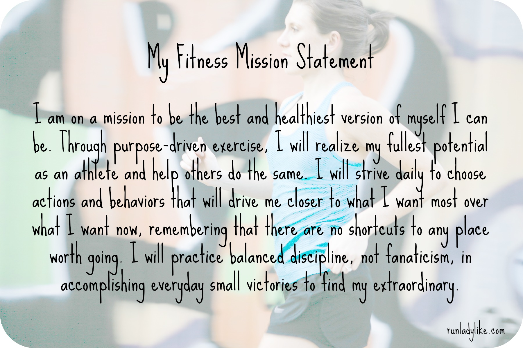 my fitness mission statement runladylike s fitness mission statement