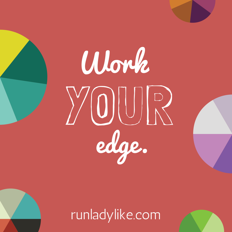 Work your edge on runladylike.com