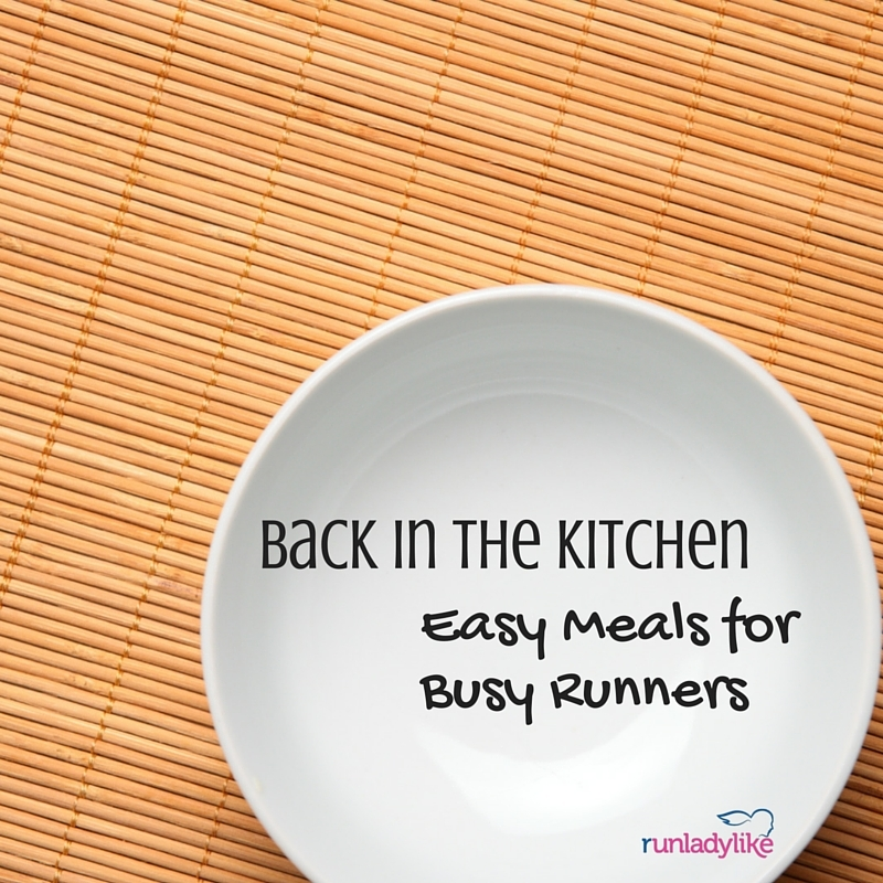 Easy meals for busy runners on runladylike.com
