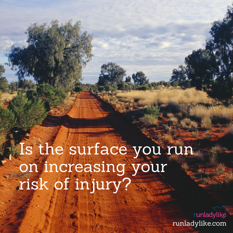 Are the running surfaces you train on increasing your risk of injury? runladylike.com answers this question.